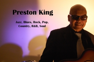 Preston King ~ Jazz, Blues, R&B
